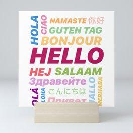 "Multilingual ""Hello"" Digital Art Mini Art Print"
