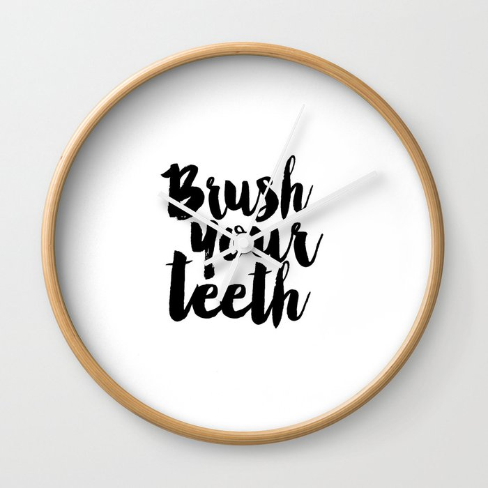 Brush Your Teeth Education Sign Nursery Typography Bathroom Decor