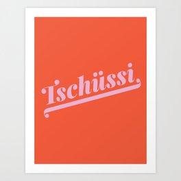 Tschüssi German Type Print - Red & Pink Art Print