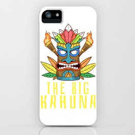 Funny The Big Kahuna Tiki Gift Print Hawaiian Island Product iPhone Case