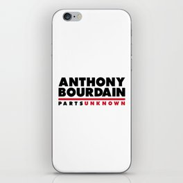 ANTHONY BOURDAIN - PARTS UNKNOWN iPhone Skin