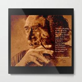 Charles Bukowski - quote - sepia Metal Print