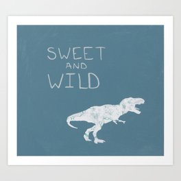 Sweet and Wild Dinosaur Art Print