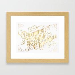 Dreaming of a White Christmas Framed Art Print