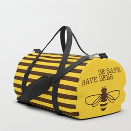 Be safe - save bees Duffle Bag