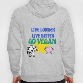 LIVE LONGER LIVE BETTER Hoody