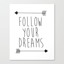 Follow Your Dreams Wall Decal Quote- Boho Bedroom Decor Canvas Print