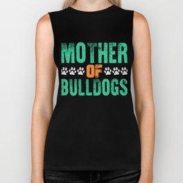 Mother Of Bulldogs Funny Bulldog Mom Biker Tank