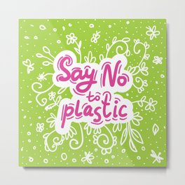 Say no to plastic.  Pollution problem, ecology banner poster. Metal Print