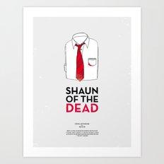 Dress The Part - Shaun of the Dead Art Print