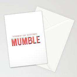 When in Doubt, Mumble Stationery Cards