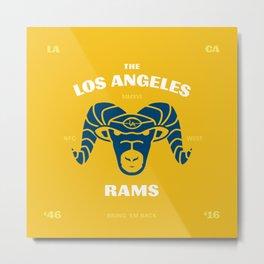 LA Rams are Back Metal Print