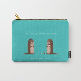 What an otter disaster Carry-All Pouch