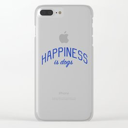 Happiness is Dogs Clear iPhone Case