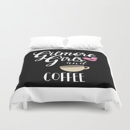 Gilmore Girls and Coffee Duvet Cover
