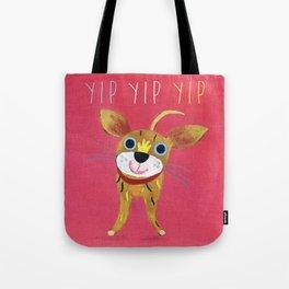 YIP YIP! Tote Bag