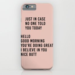 told you today iPhone Case