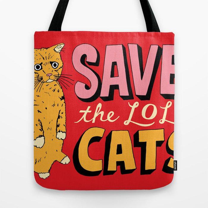 Sav On Bags >> Save The Lol Cats Tote Bag