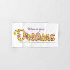 Believe in your dreams Art Print Hand & Bath Towel