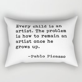 Every child is an artist... Pablo Picasso Rectangular Pillow