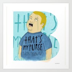 That's my Purse! Art Print