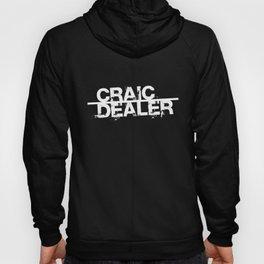 Craic Dealer Hoody