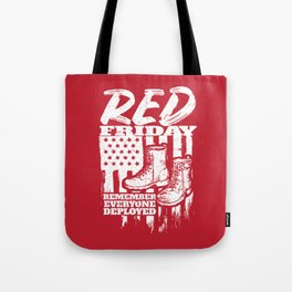 Red Friday Military Remember Deployed Tote Bag