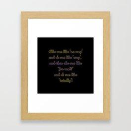 """Funny """"Valley Girls"""" Joke Framed Art Print"""