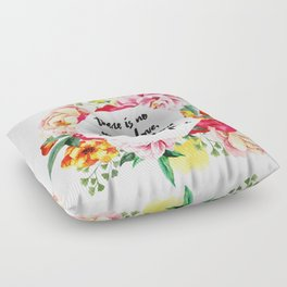 No Fear in Floral Floor Pillow