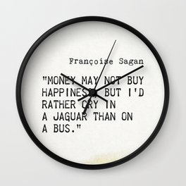 Françoise Sagan quote Wall Clock