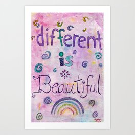 Different Is Beautiful Art Print