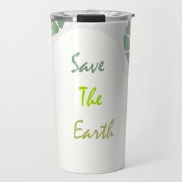 Save The Eart Travel Mug
