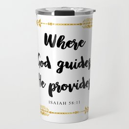 Isaiah 58:11 Bible Verse Travel Mug