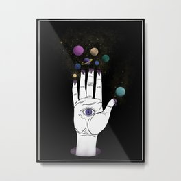 You've got the whole universe at your fingertips Metal Print