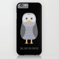Owl love you forever iPhone 6s Slim Case