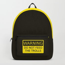 WARNING do not feed the troll sign black and yellow Backpack