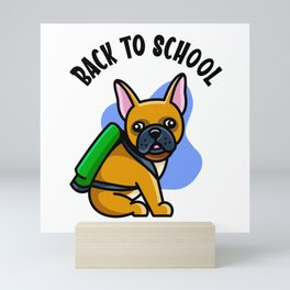 Cute Bulldog Back To School  Kids 1st Grade Dog Mini Art Print