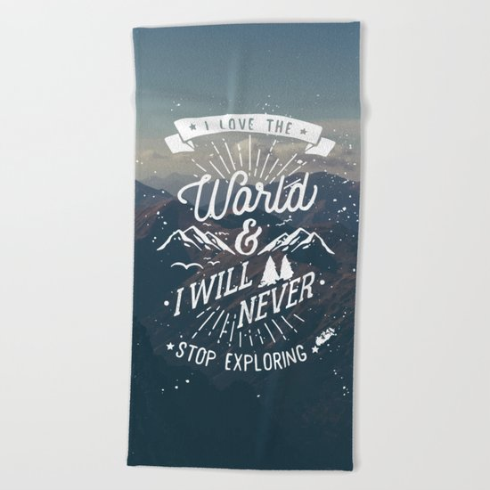 Inspirational Quote and Blue Mountains II Beach Towel