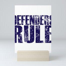 Defenders Rule - Sports Mini Art Print