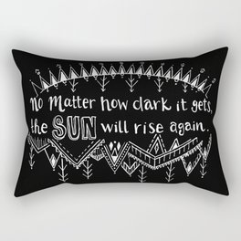 The Sun Will Rise Again Rectangular Pillow