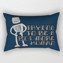 Bit More Human Rectangular Pillow