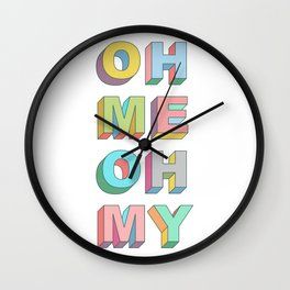 Oh Me Wall Clock