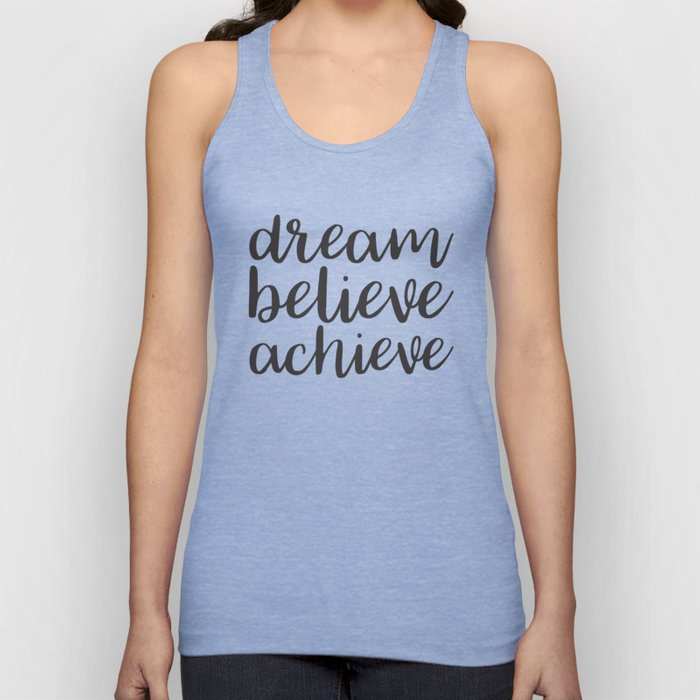 Dream Believe Achieve Unisex Tank Top