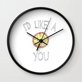 I'd like a pizza you Wall Clock