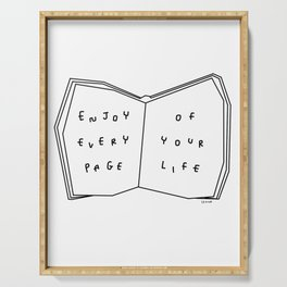 Enjoy Every Page Of Your Life - book illustration inspirational quote Serving Tray
