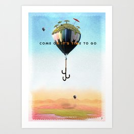 It's time to go... Art Print