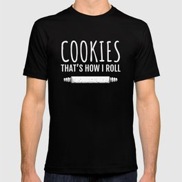Cookie Baking Baker Funny Design T-shirt