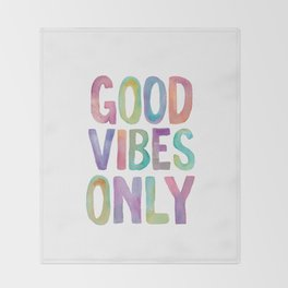 Good Vibes Only Watercolor Rainbow Typography Poster Inspirational childrens room nursery Throw Blanket