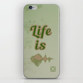 Life is Music iPhone Skin