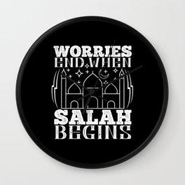 Islam - Worries End When Salah Begins Wall Clock